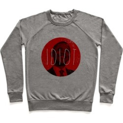 Idiot Pullover from LookHUMAN
