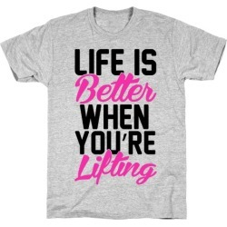 Life Is Better When You're Lifting T-Shirt from LookHUMAN found on Bargain Bro from LookHUMAN for USD $16.71