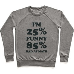 Funny/Math Ratio Pullover from LookHUMAN