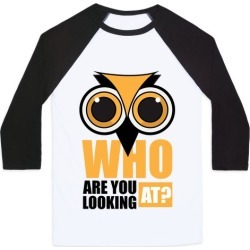 Who are you looking at? Baseball Tee from LookHUMAN