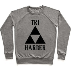 Tri Harder Pullover from LookHUMAN