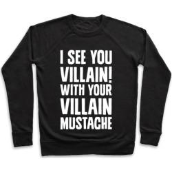 Villain Mustache Pullover from LookHUMAN