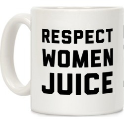Respect Women Juice Mug from LookHUMAN