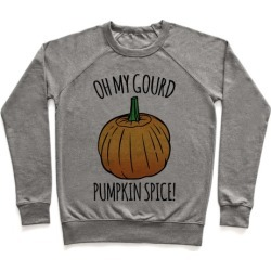 Oh My Gourd Pumpkin Spice Pullover from LookHUMAN