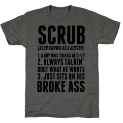 No Scrubs T-Shirt from LookHUMAN found on GamingScroll.com from LookHUMAN for $25.99