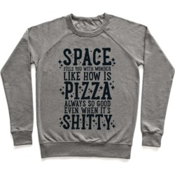 Space Fills You With Wonder Pullover from LookHUMAN
