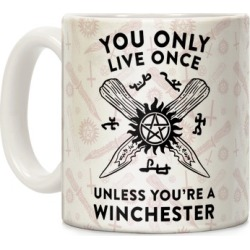 You Only Live Once Unless You're A Winchester Mug from LookHUMAN found on Bargain Bro Philippines from LookHUMAN for $14.99