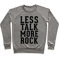 Less Talk More Rock (Tank) Pullover from LookHUMAN