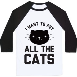 I Want To Pet All The Cats Baseball Tee from LookHUMAN found on Bargain Bro India from LookHUMAN for $29.99