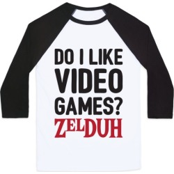 Do I Like Video Games? ZelDUH Baseball Tee from LookHUMAN