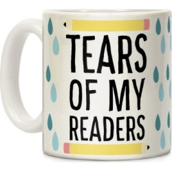 Tears of my Readers Mug from LookHUMAN