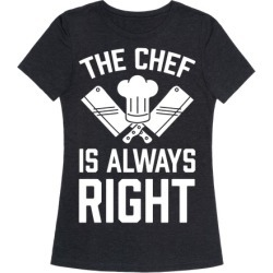 The Chef Is Always Right T-Shirt from LookHUMAN found on Bargain Bro Philippines from LookHUMAN for $25.99