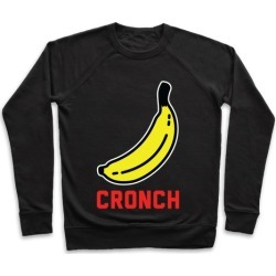 Cronch Banana Meme Pullover from LookHUMAN