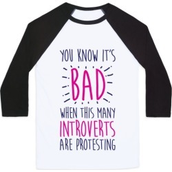 Protesting Introverts Baseball Tee from LookHUMAN found on Bargain Bro Philippines from LookHUMAN for $29.99