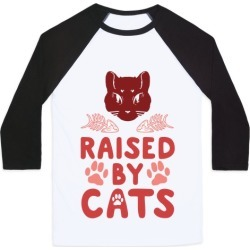 Raised By Cats Baseball Tee from LookHUMAN