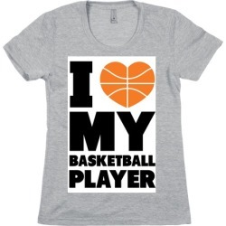 I Love My Basketball Player T-Shirt from LookHUMAN