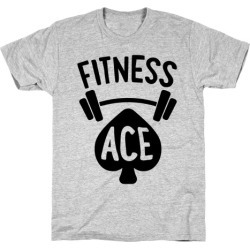 Fitness Ace T-Shirt from LookHUMAN