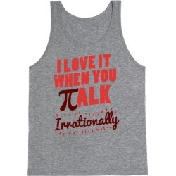 Irrational Talk Tank Top from LookHUMAN