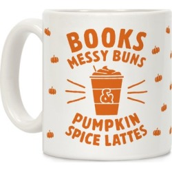 Books, Messy Buns, and Pumpkin Spice Lattes Mug from LookHUMAN