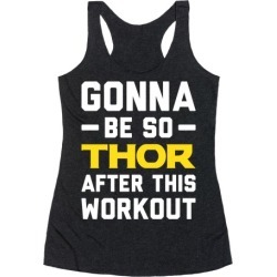 Gonna Be So Thor After This Workout Racerback Tank from LookHUMAN