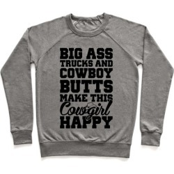 Big Ass Trucks and Cowboy Butts Pullover from LookHUMAN
