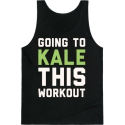 Going To Kale This Workout White Print Tank Top from LookHUMAN