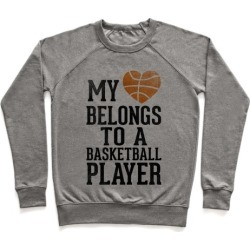 My Heart Belongs to a Basketball Player (Baseball Tee) Pullover from LookHUMAN