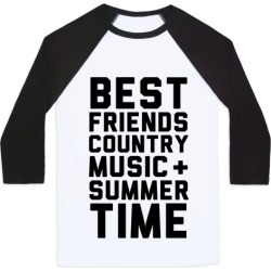 Best Friends, Country Music + Summer Time Baseball Tee from LookHUMAN found on Bargain Bro India from LookHUMAN for $29.99