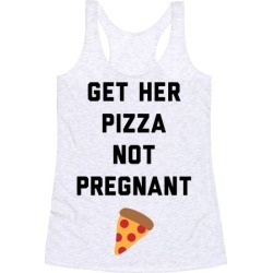 Get Her Pizza Racerback Tank from LookHUMAN