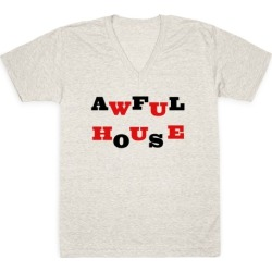 Awful House V-Neck T-Shirt from LookHUMAN found on Bargain Bro from LookHUMAN for USD $21.27
