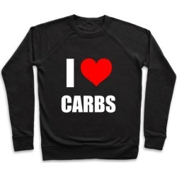 I Heart Carbs Pullover from LookHUMAN