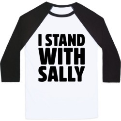 I Stand With Sally Baseball Tee from LookHUMAN found on Bargain Bro Philippines from LookHUMAN for $29.99
