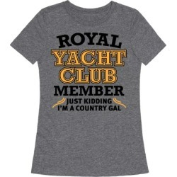 Royal Yacht Club Member (Just Kidding) T-Shirt from LookHUMAN