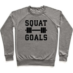 Squat Goals Pullover from LookHUMAN
