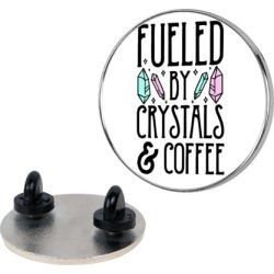 Fueled By Crystals & Coffee Pin from LookHUMAN