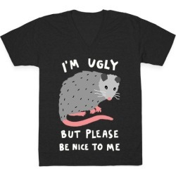 I'm Ugly But Please Be Nice To Me Opossum V-Neck T-Shirt from LookHUMAN