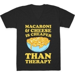 Macaroni & Cheese Is Cheaper Than Therapy V-Neck T-Shirt from LookHUMAN