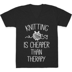 Knitting Is Cheaper Than Therapy V-Neck T-Shirt from LookHUMAN