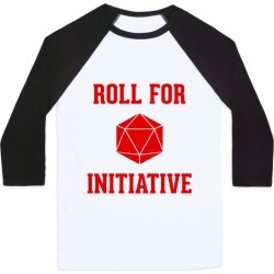 Roll For Initiative Baseball Tee from LookHUMAN