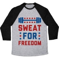 Sweat For Freedom Baseball Tee from LookHUMAN