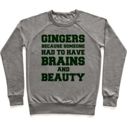Gingers Brains and Beauty Pullover from LookHUMAN
