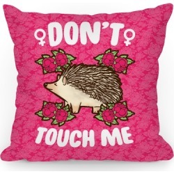 Don't Touch Me Throw Pillow from LookHUMAN found on Bargain Bro Philippines from LookHUMAN for $29.99