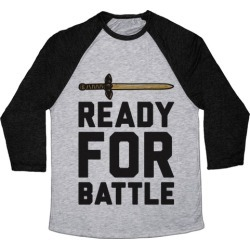 Ready For Battle Baseball Tee from LookHUMAN