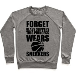 This Princess Wears Sneakers (Basketball) Pullover from LookHUMAN