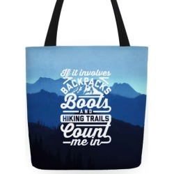 Backpacks and Boots Count Me In Tote Bag from LookHUMAN