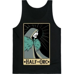 Half-Orc - Dungeons and Dragons Tank Top from LookHUMAN