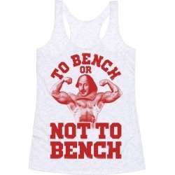 To Bench Or Not To Bench Racerback Tank from LookHUMAN