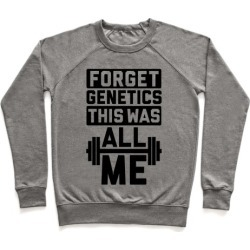 Forget Genetics Pullover from LookHUMAN