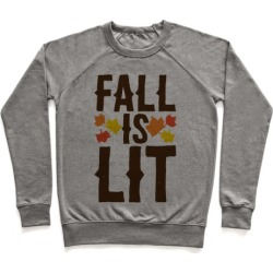 Fall Is Lit Pullover from LookHUMAN