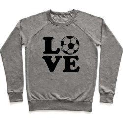 Love Soccer Pullover from LookHUMAN